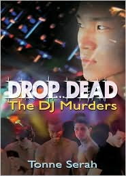 Drop. Dead: The DJ Murders - Tonne Serah, Gina Wick (Illustrator)