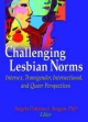 Challenging Lesbian Norms - Angela Pattatucci-Aragon