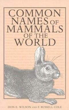 Common Names of Mammals of the World - Wilson, Don E. Cole, F. Russell Cole, Russell F.