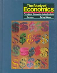 Study of Economics : Principles, Concepts and Applications - Turley Mings
