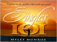 Singles 101: Keys to Wholeness and Fulfillment