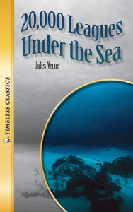20,000 Leagues Under the Sea (Classics Series) - Jules Verne