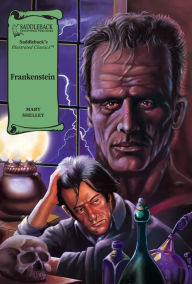 Frankenstein-Illustrated Classics-Read Along - Mary Shelley