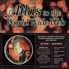 Atlas to the World-Wide Web/Book, Cd and Map