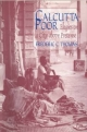 Calcutta Poor: Inquiry into the Intractability of Poverty - Frederic C. Thomas
