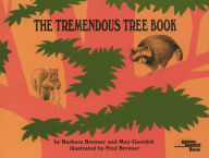 The Tremendous Tree Book - Barbara Brenner