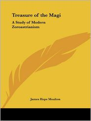 Treasure Of The Magi - James Hope Moulton