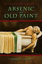 Arsenic and Old Paint - Lind, Hailey