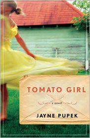 Tomato Girl - Jayne Pupek