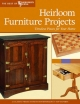 Heirloom Furniture Projects -