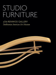 Studio Furniture of the Renwick Gallery: Smithsonian American Art Museum - Oscar P. Fitzgerald