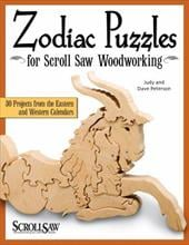 Zodiac Puzzles for Scroll Saw Woodworking: 30 Projects from the Eastern and Western Calendars - Peterson, Judy / Peterson, Dave