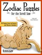 Zodiac Puzzles for Scroll Saw Woodworking: 30 Projects from the Eastern and Western Calendars