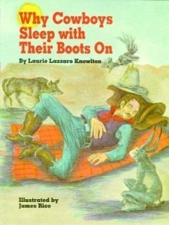 Why Cowboys Sleep with Their Boots on - Knowlton, Laurie