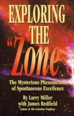 Exploring the Zone - Larry Miller, James Redfield