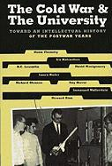 The Cold War and the University: Toward an Intellectual History of the Postwar Years