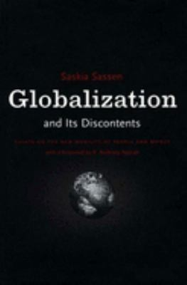 Globalization and Its Discontents - Sassen, Saskia / Appiah, Kwame Anthony