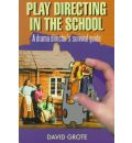 Play Directing in the School - David Grote