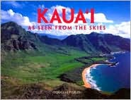 Kauai as Seen from the Skies - Douglas Peebles