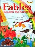 Fables Beneath the Rainbow - Leslie Ann Hayashi, Kathleen Wong Bishop (Illustrator)
