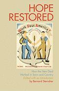 Hope Restored: How the New Deal Worked in Town and Country