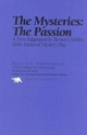 Mysteries: The Passion - Bernard Sahlins