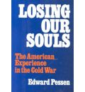 Losing Our Souls - Edward Pessen