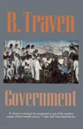 Government - Traven, B.
