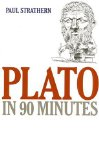 Plato in 90 Minutes (Philsophers in 90 Minutes)