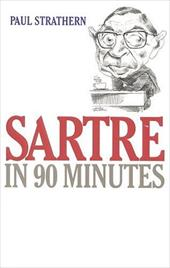 Sartre in 90 Minutes - Strathern, Paul