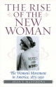 Rise of the New Woman - Jean V. Matthews