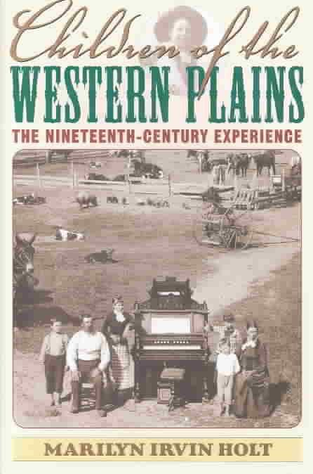 Children of the Western Plains - Marilyn Irvin Holt