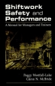 Shiftwork Safety and Performance - Peggy Westfall-Lake; Glenn N. McBride