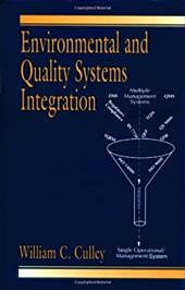 Environmental and Quality Systems Integration - Culley, William C.