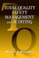 Total Quality Safety Management and Auditing - Michael B. Weinstein
