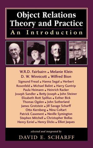 Object Relations Theory And Practice - David E., M.D. Scharff M.D. (Editor), David E. Scharff (Editor)