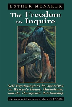 Freedom to Inquire Self Psycho - Menaker, Esther Barbre, Claude
