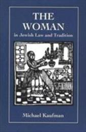 Woman in Jewish Law & Traditio