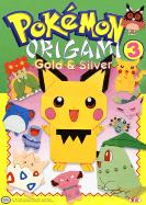Pokemon Origami: Origami: Gold and Silver