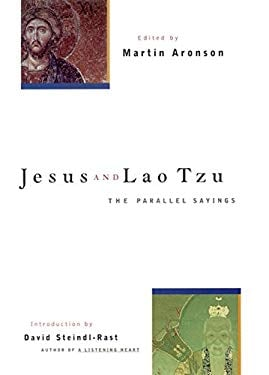 Jesus and Lao Tzu: The Parallel Sayings - Aronson, Martin / Steindl-Rast, Brother David