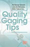 Quality Gaging Tips
