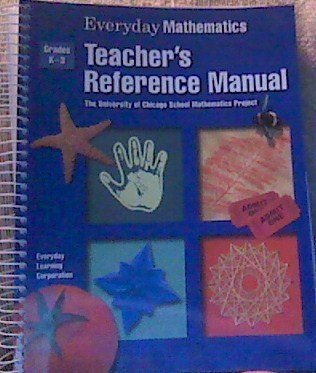 Everyday Mathematics Teacher's Reference Book, Grades K-3 (The University of Chicago School Mathematics Project) by SRA McGraw-Hill