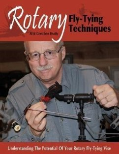 Rotary Fly-Tying Techniques: Understanding the Potential of Your Rotary Fly-Tying Vise - Beatty, Al Beatty, Gretchen
