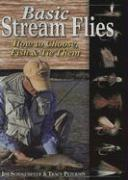 Basic Stream Flies: How to Choose, Fish & Tie Them
