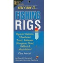 Here's How To... Fishing Rigs - Robert Campbell