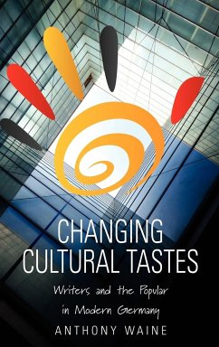 Changing Cultural Tastes - Waine, Anthony Edward Waine, A.