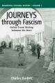 Journeys Through Fascism - Charles Burdett