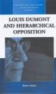 Louis Dumont and Hierarchical Opposition - Robert Parkin