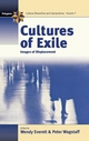 Cultures of Exile - Wendy Everett; Peter Wagstaff