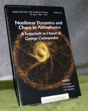 Nonlinear dynamics and chaos in astrophysics. (Annals of the New York Academy of Sciences Bd. 867). A festschrift in honor of George Contopoulos [result of the Thirteenth Conference of a series entitled Florida Workshops in Nonlinear Astronomy held on Feb - Buchler, J. R.
